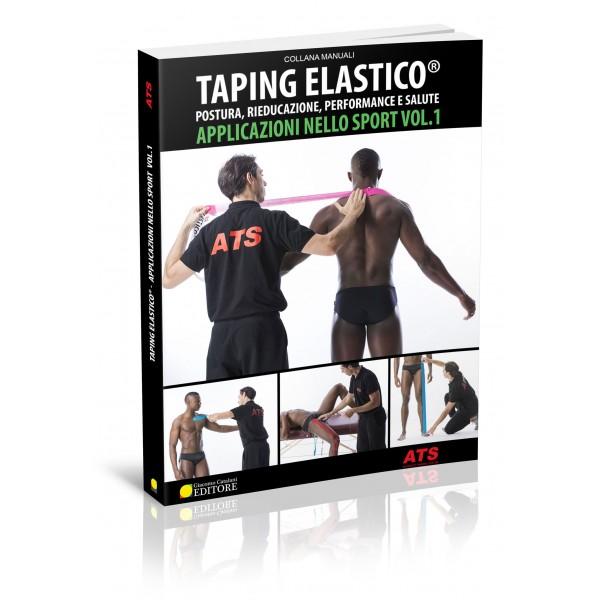 Libro Cartaceo - Taping Elastico® Applicazioni nello Sport Volume 1